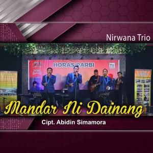 Mandar Ni Dainang dari Nirwana Trio