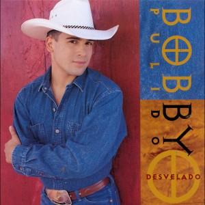 Desvelado 1995 Bobby Pulido