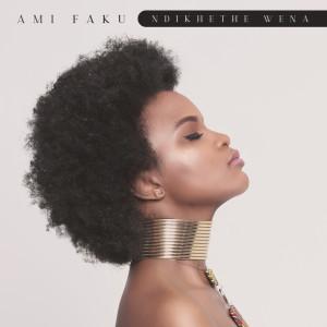 Album Ndikhethe Wena from Ami Faku
