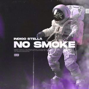 Album No Smoke from Indigo Stella