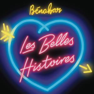 Bénabar的專輯Les belles histoires (Radio edit)