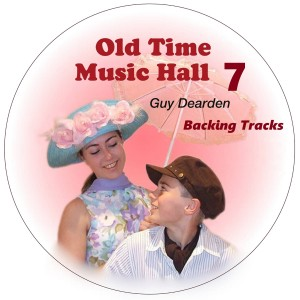 Guy Dearden的專輯Old Time Music Hall 7 - Backing Tracks