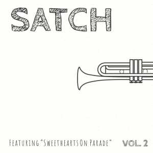"""Album Satch - Featuring """"Sweethearts On Parade"""" from Hoagy Carmichael"""