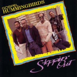 Album Steppin' Out from Gospel Hummingbirds