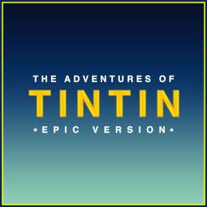 L'Orchestra Cinematique的專輯The Adventures of Tintin Main Theme (Epic Version)