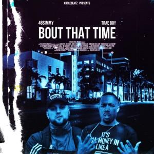 Album Bout That Time (Explicit) from Kholebeatz