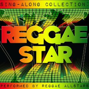 Album Sing-Along Collection: Reggae Star from The New Reggaeton All-Stars