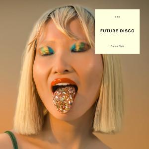Album Future Disco: Dance Club (DJ Mix) from Sean Brosnan