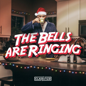 Classified的專輯The Bells Are Ringing