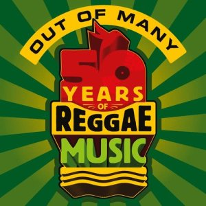 Album Out Of Many - 50 Years Of Reggae Music from Various Artists