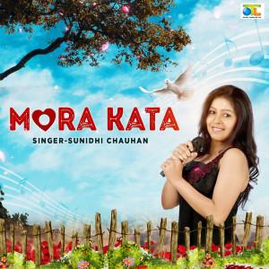 Album Mora Kata from Sunidhi Chauhan
