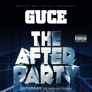 Album The Weekend Edition: The After Party (Saturday) (Explicit) from Guce