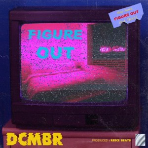 Album Figure Out from Dcmbr