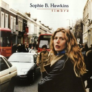 Album Timbre from Sophie B. Hawkins