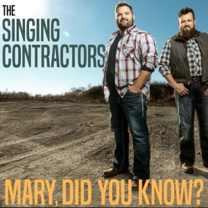 Album Mary Did You Know from The Singing Contractors