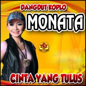Dangdut Koplo Monata Cinta Yang Tulus dari Monata