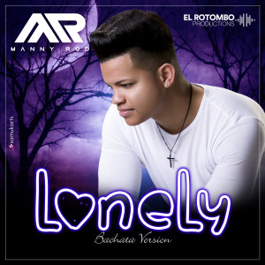 Album Lonely from Manny Rod