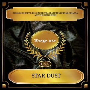 Tommy Dorsey & His Orchestra的專輯Star Dust