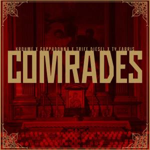Album Comrades (Explicit) from Krohme