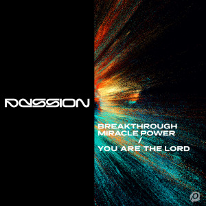 Album Breakthrough Miracle Power / You Are The Lord from Passion