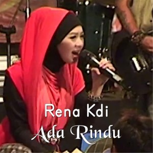 Ada Rindu dari Rena Monata
