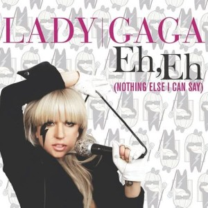 Album Eh, Eh (Nothing Else I Can Say) from Lady Gaga