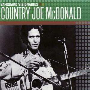 Vanguard Visionaries 2007 Country Joe McDonald