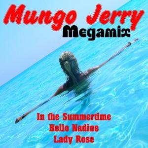 Mungo Jerry (Megamix No.1)
