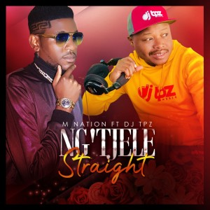 Album Ng'Tjele Straight from DJ TPZ