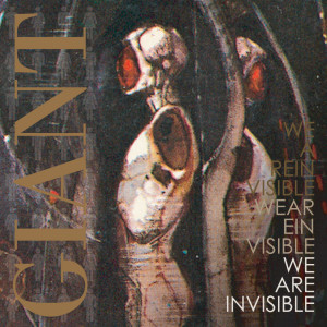 Album GIANT from We Are Invisible