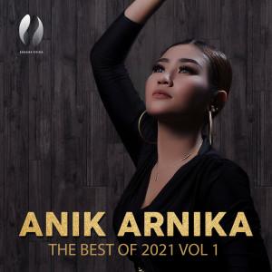 THE BEST OF ANIK ARNIKA 2021, VOL. 1 dari Anik Arnika
