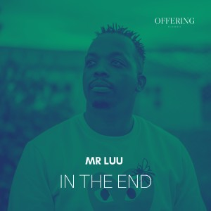 Album In the End from Mr Luu & MSK