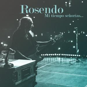 Album Mi tiempo señorías... (Directo en el Wizink Center, Madrid, 20 diciembre 2018) from Rosendo