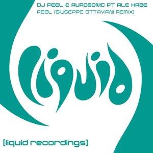 Listen to Feel (feat. Ale Haze) [Giuseppe Ottaviani Remix] (Giuseppe Ottaviani Remix) song with lyrics from DJ Feel