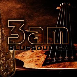 Album 3 Am from Bluesoul SA