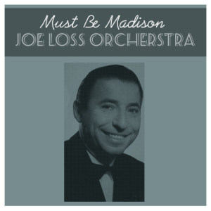 Album Must Be Madison from Joe Loss & His Band