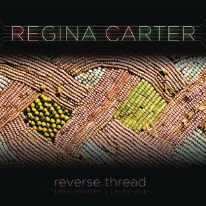 Album Reverse Thread from Regina Carter