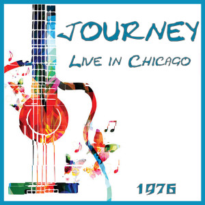 Album Live in Chicago 1976 from Journey