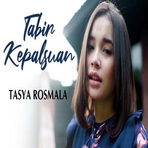Tabir Kepalsuan dari Tasya Rosmala