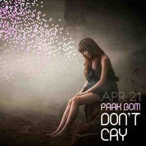 อัลบัม Don't Cry ศิลปิน Park Bom
