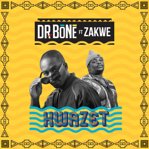 Album KwaZet (feat. Zakwe) from Dr. Bone