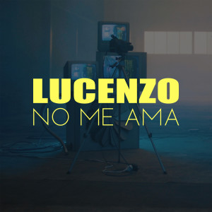 Album No Me Ama from Lucenzo