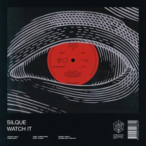Album Watch It from Silque