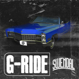 Album G-Ride (Explicit) from Swendal