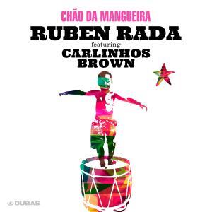 Carlinhos Brown的專輯Chão da Mangueira
