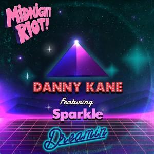 Album Dreamin' from Danny Kane