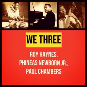 Roy Haynes的專輯We Three