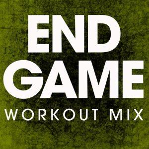 收聽Power Music Workout的End Game歌詞歌曲
