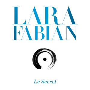 Le Secret dari Lara Fabian