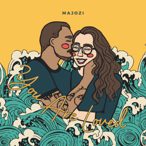 Album You Are Loved from Majozi